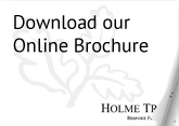 Download our Online Brochure